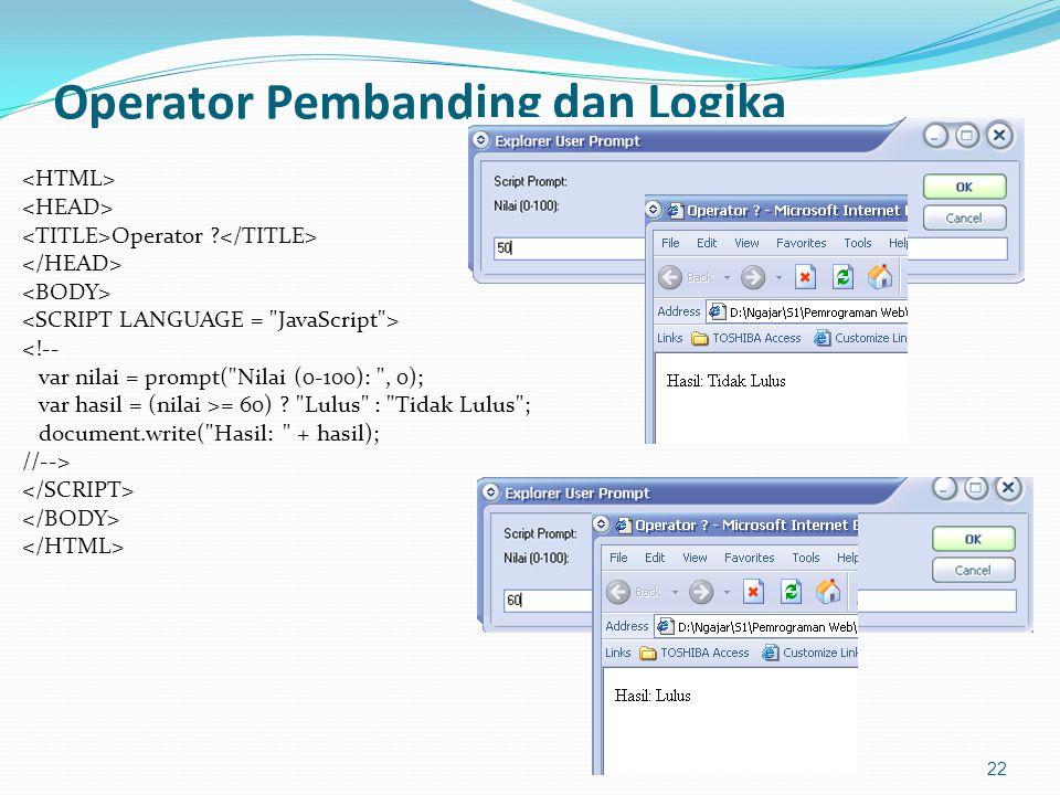Operator Pembanding dan Logika Operator .