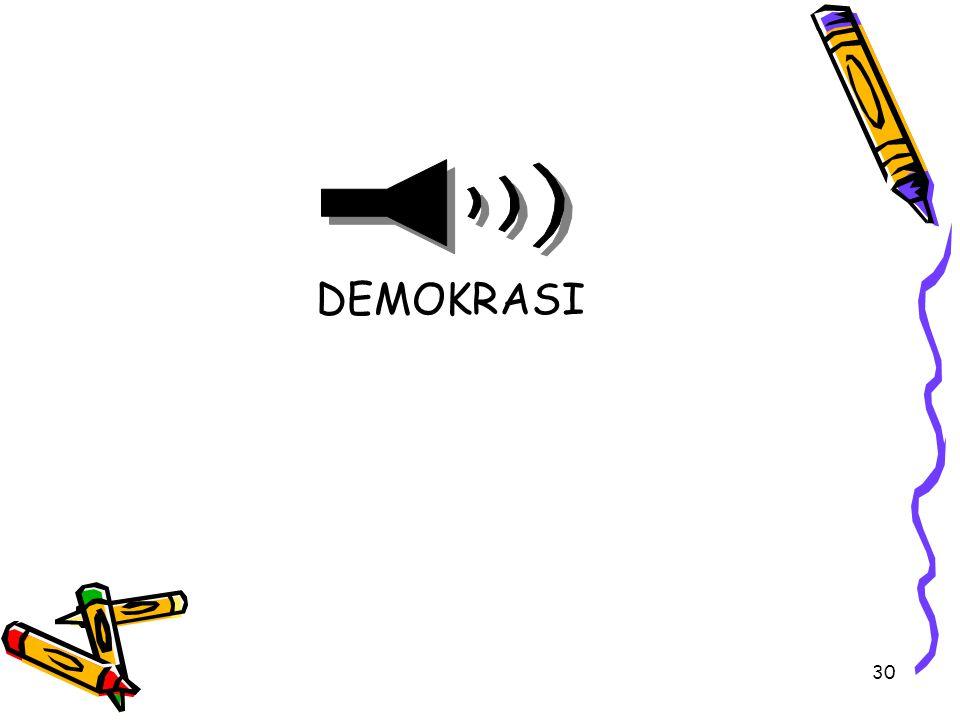 30 DEMOKRASI
