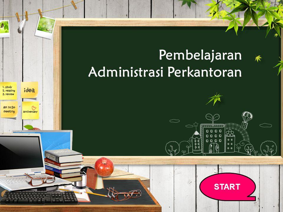 Pembelajaran Administrasi Perkantoran START
