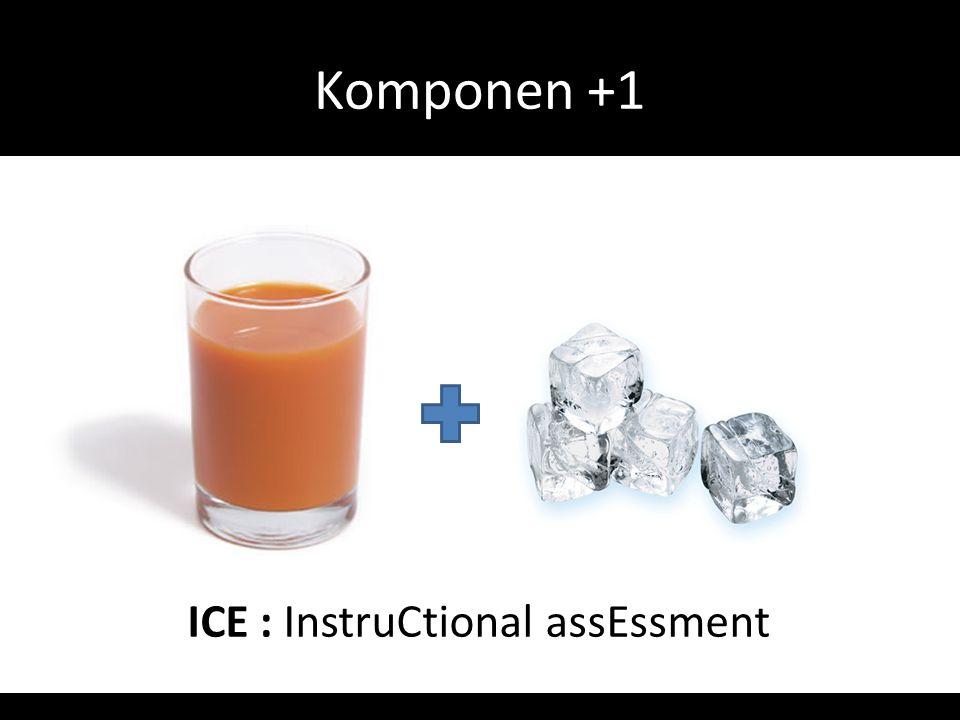 Komponen +1 ICE : InstruCtional assEssment
