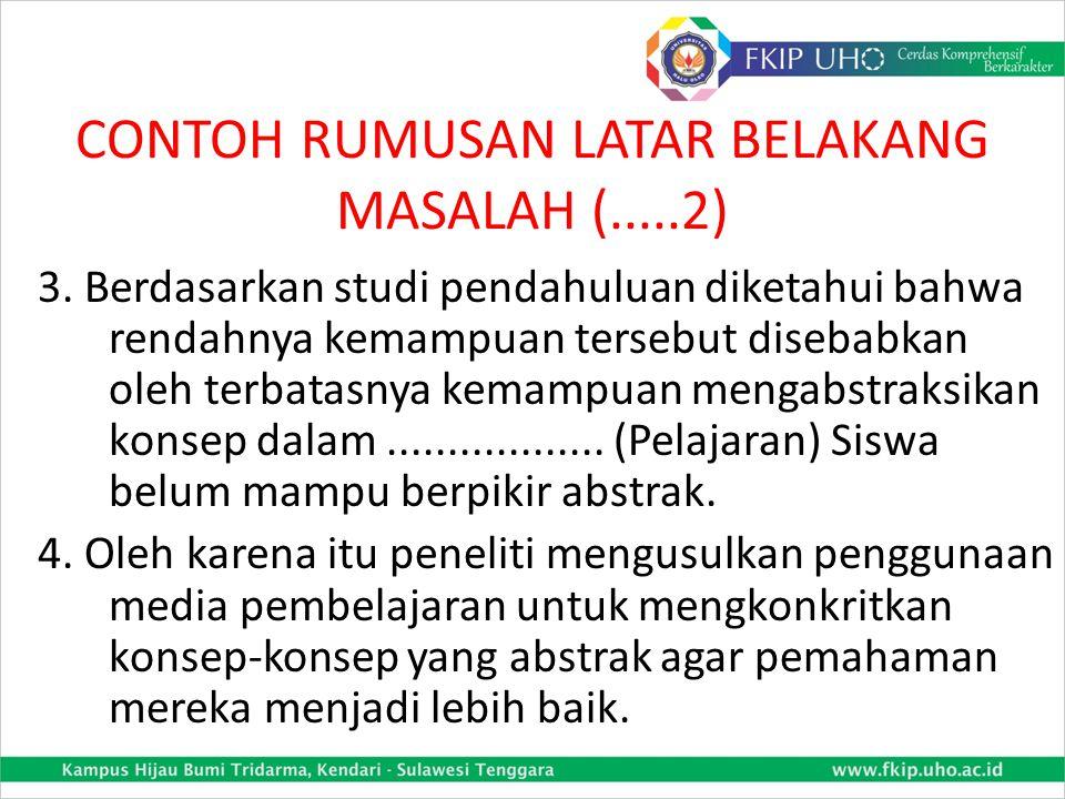 CONTOH RUMUSAN LATAR BELAKANG MASALAH (.....2) 3.