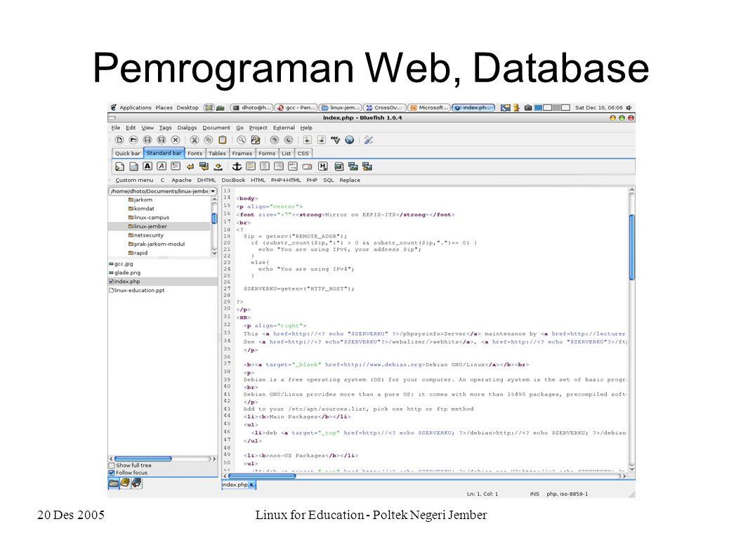 20 Des 2005Linux for Education - Poltek Negeri Jember Database