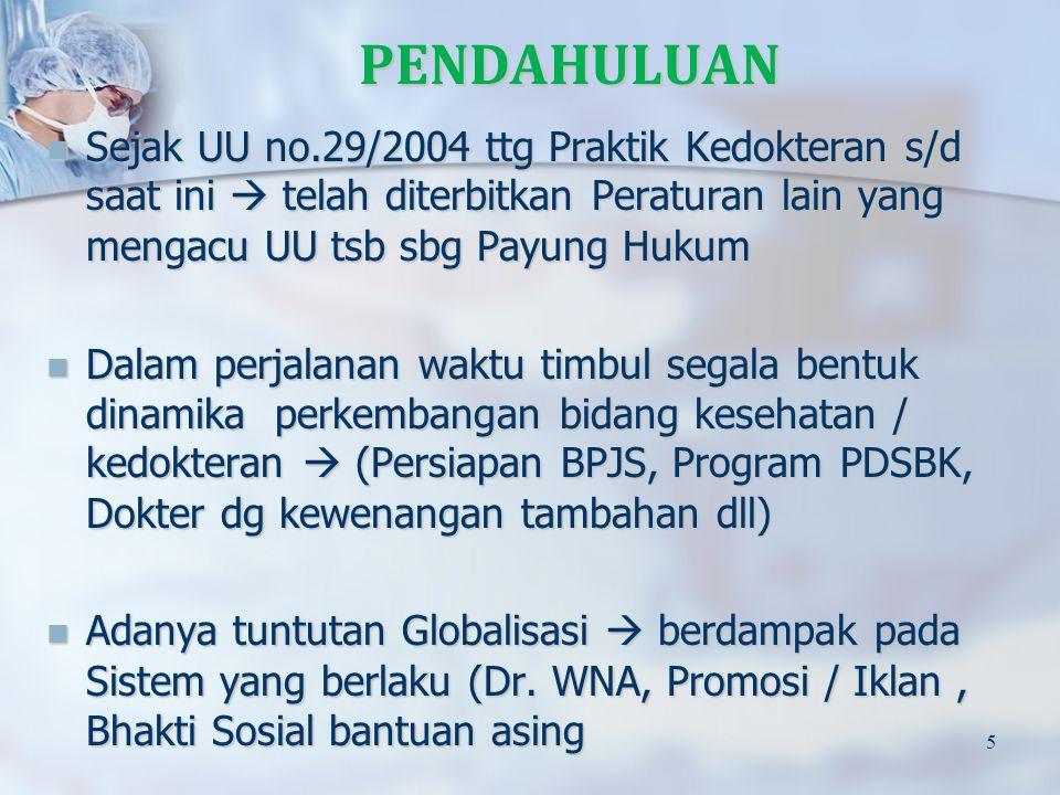 Kepala Dinas Kesehatan Kabupaten/Kota dapat mencabut SIP Dokter dan Dokter Gigi dalam hal: a.
