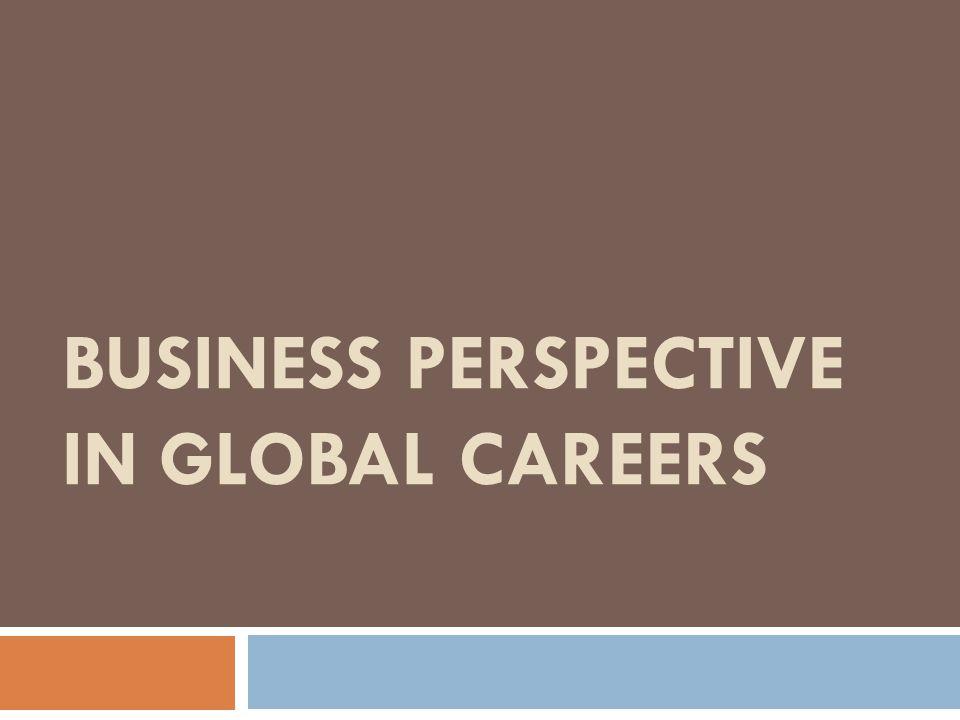 Simpulan Memiliki karir bersifat global itu tidaklah mudah, banyak yang harus dipersiapkan dan membutuhkan seseorang yang mampu beradaptasi secara cepat.