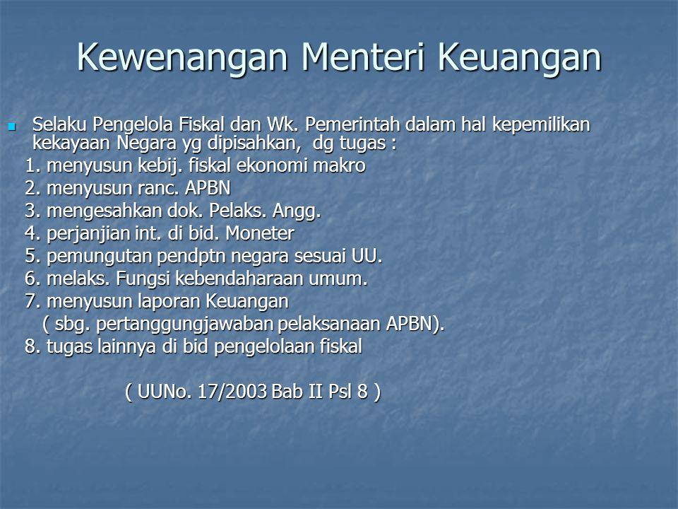 Men.keu Men/k.l.Gub/bpt/w.k. Presiden kppn KPA PPK B.O.