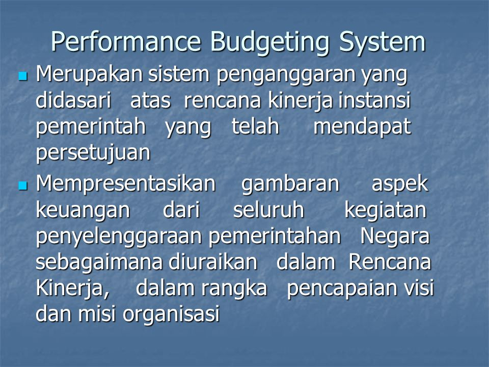 Penganggaran Terpadu ( Unified Budget ) Kepala Satuan Kerja / KPA, satu-satunya penanggungjawab kegiatan atas anggaran yg dikuasainya Kepala Satuan Kerja / KPA, satu-satunya penanggungjawab kegiatan atas anggaran yg dikuasainya Penyatuan anggaran rutin dan pembangunan ke dalam satu jenis akun belanja, meniadakan terjadinya duplikasi anggaran dan kegiatan Penyatuan anggaran rutin dan pembangunan ke dalam satu jenis akun belanja, meniadakan terjadinya duplikasi anggaran dan kegiatan Adanya keterpaduan yang sinergis antara pelaksanaan fungsi, program dan kegiatan pada masing-masing satker Adanya keterpaduan yang sinergis antara pelaksanaan fungsi, program dan kegiatan pada masing-masing satker