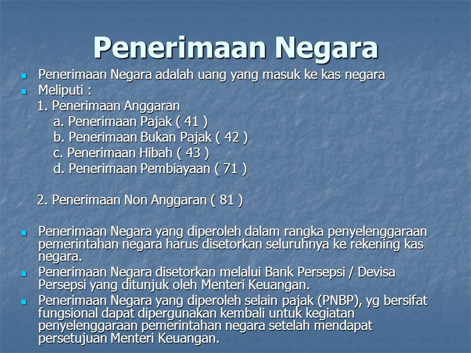Penerimaan Negara Bukan Pajak ( PNBP ) Adalah Penerimaan negara yg diperoleh selain dari sektor pajak atau cukai Adalah Penerimaan negara yg diperoleh