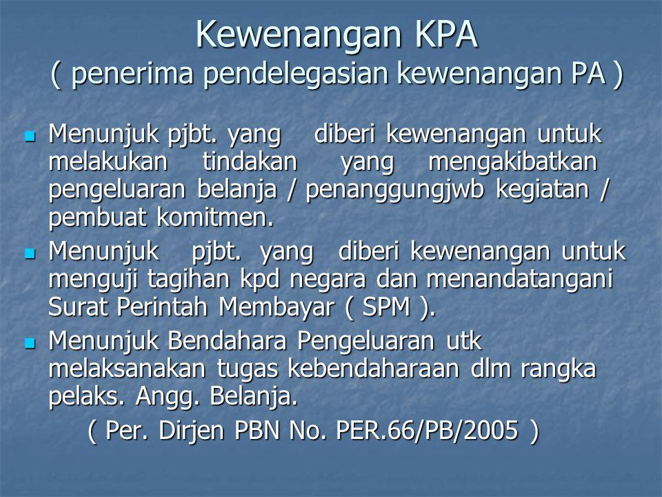 DIPA DIPA 1.Ditandatangani oleh Menteri / Pimpinan Lembaga / Pjbt yang 1.