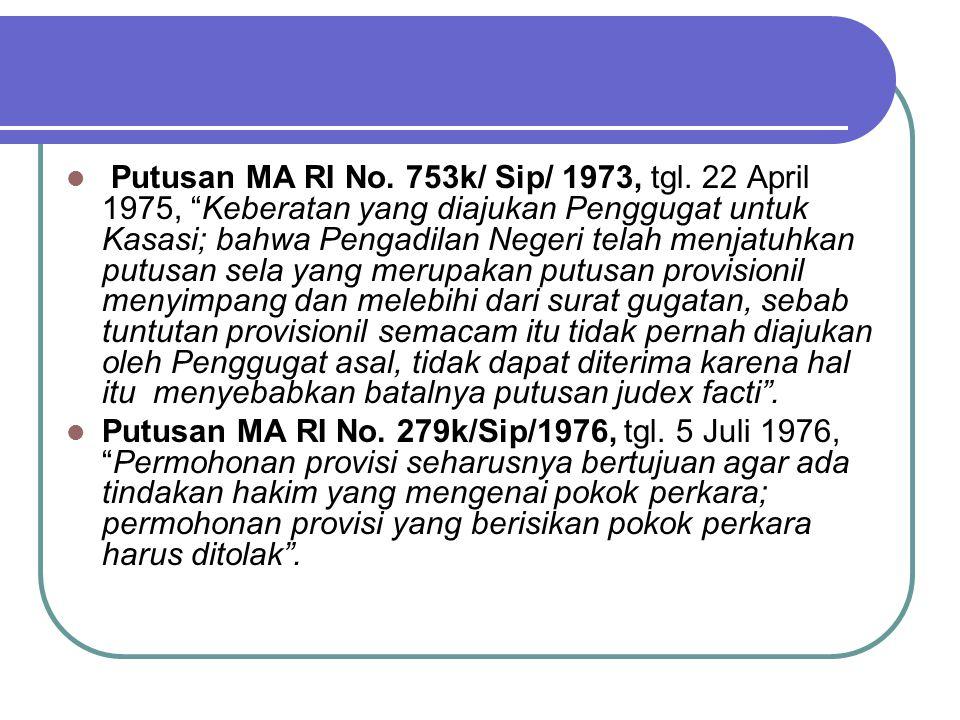 Tuntutan Warisan - Daluarsa Putusan MA RI No.7 k/Sip/1973, tgl.