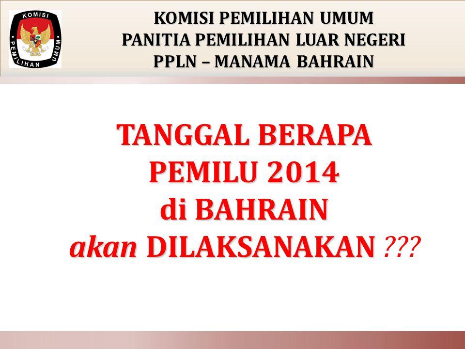 TANGGAL BERAPA PEMILU 2014 di BAHRAIN akan DILAKSANAKAN akan DILAKSANAKAN ??.
