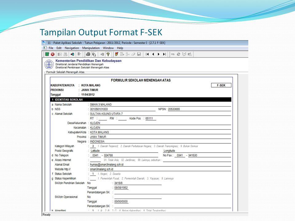 Tampilan Output Format F-SEK