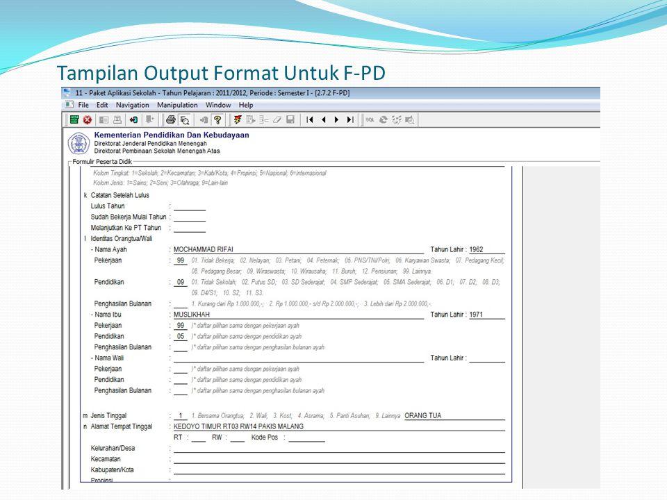 Tampilan Output Format Untuk F-PD