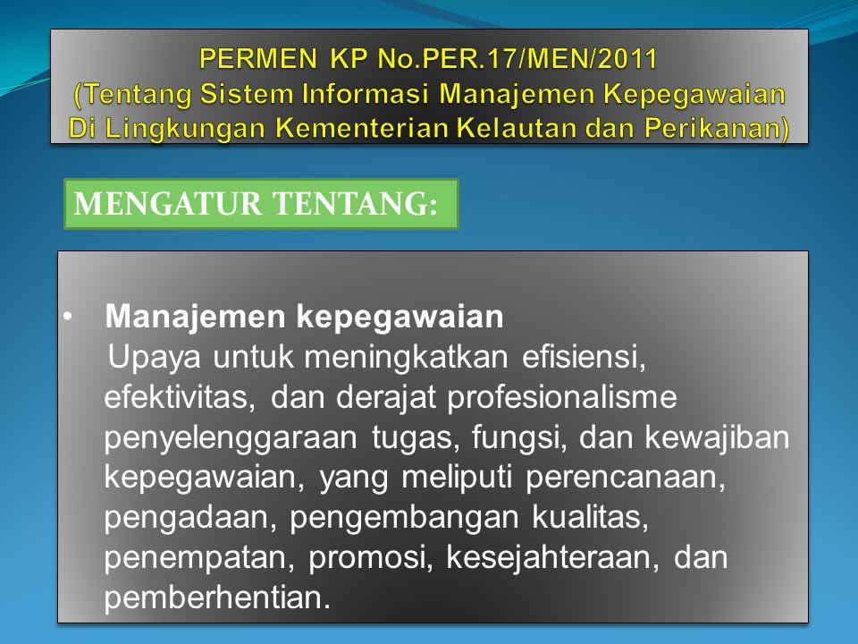 DIGUNAKAN DALAM PENGAMBILAN KEPUTUSAN TERKAIT DENGAN; 1. RAPAT BADAN PERTIMBANGAN JABATAN DAN KEPANGKATAN (BAPERJAKAT); 2. FORMASI PEGAWAI; 3. MUTASI