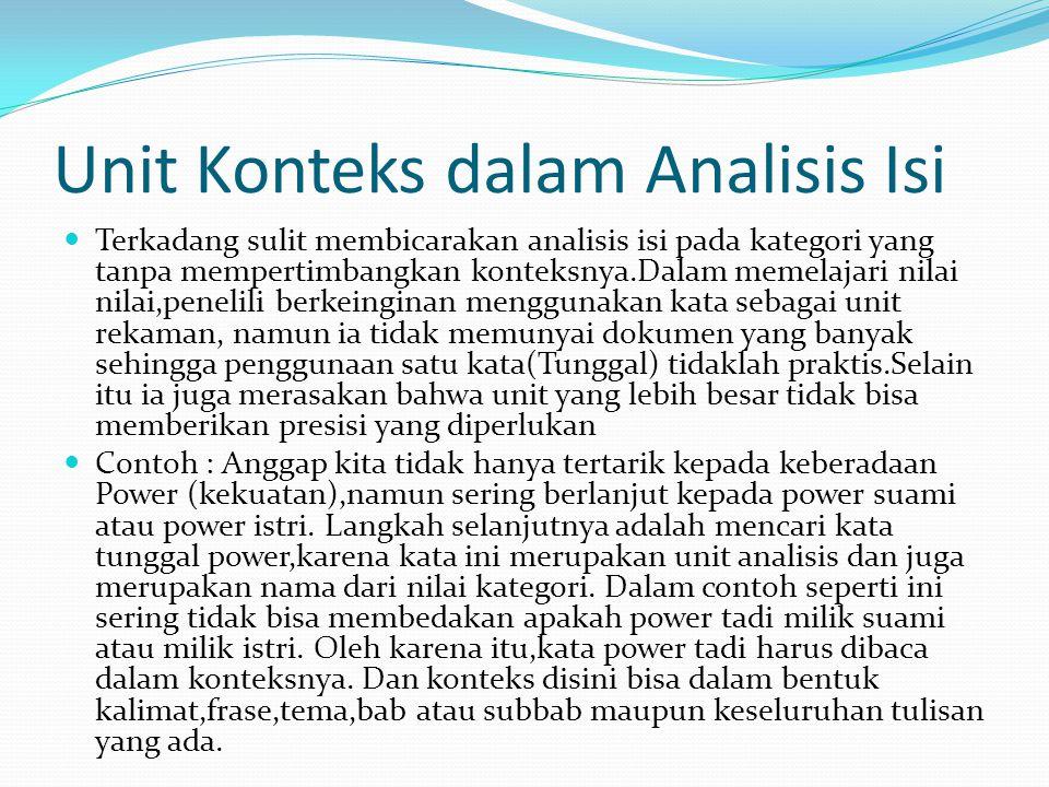Sistem Enumerasi Dalam Analisis Isi Ada 4 cara yang penting dalam mengenumerasi atau mengkuantifikasi data dalam analisis isi : 1.