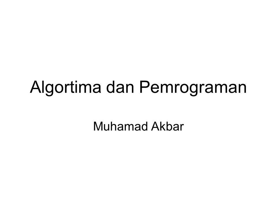 Algortima dan Pemrograman Muhamad Akbar