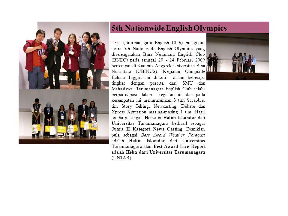 TEC (Tarumanagara English Club) mengikuti acara 5th Nationwide English Olympics yang diselengarakan Bina Nusantara English Club (BNEC) pada tanggal 20