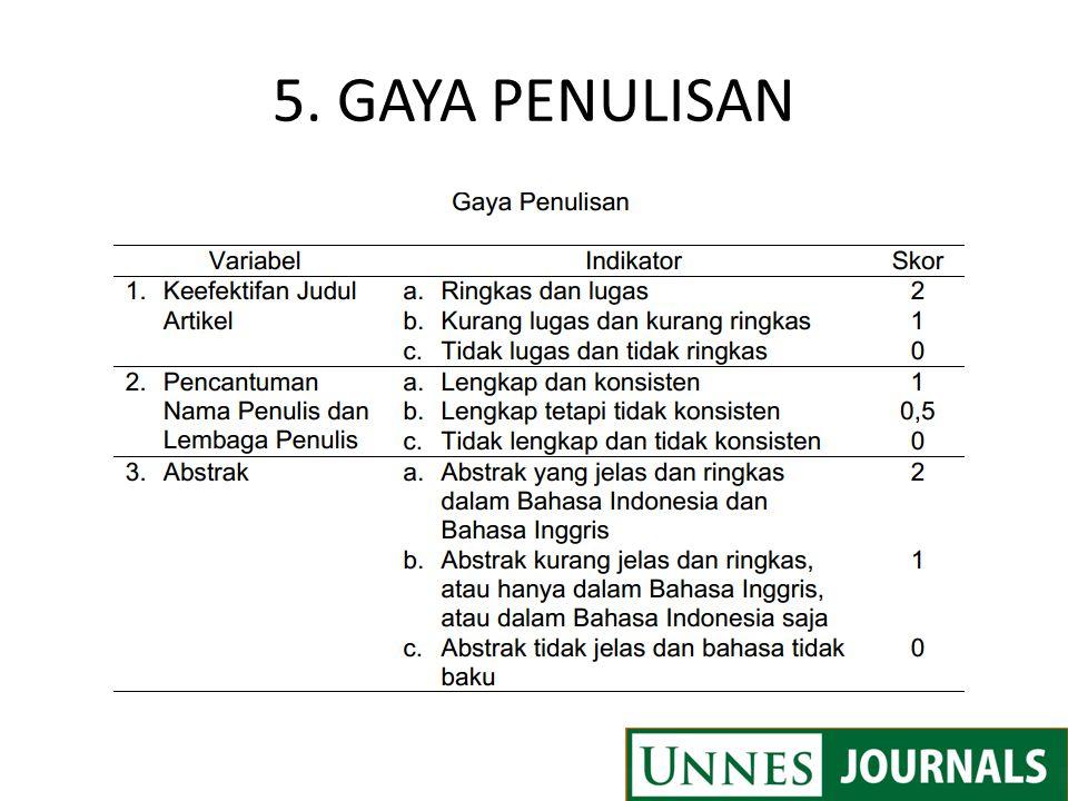 5. GAYA PENULISAN