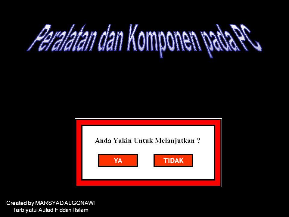 Silahkan Tunggu Created by MARSYAD ALGONAWI Tarbiyatul Aulad Fiddiinil Islam YATIDAK
