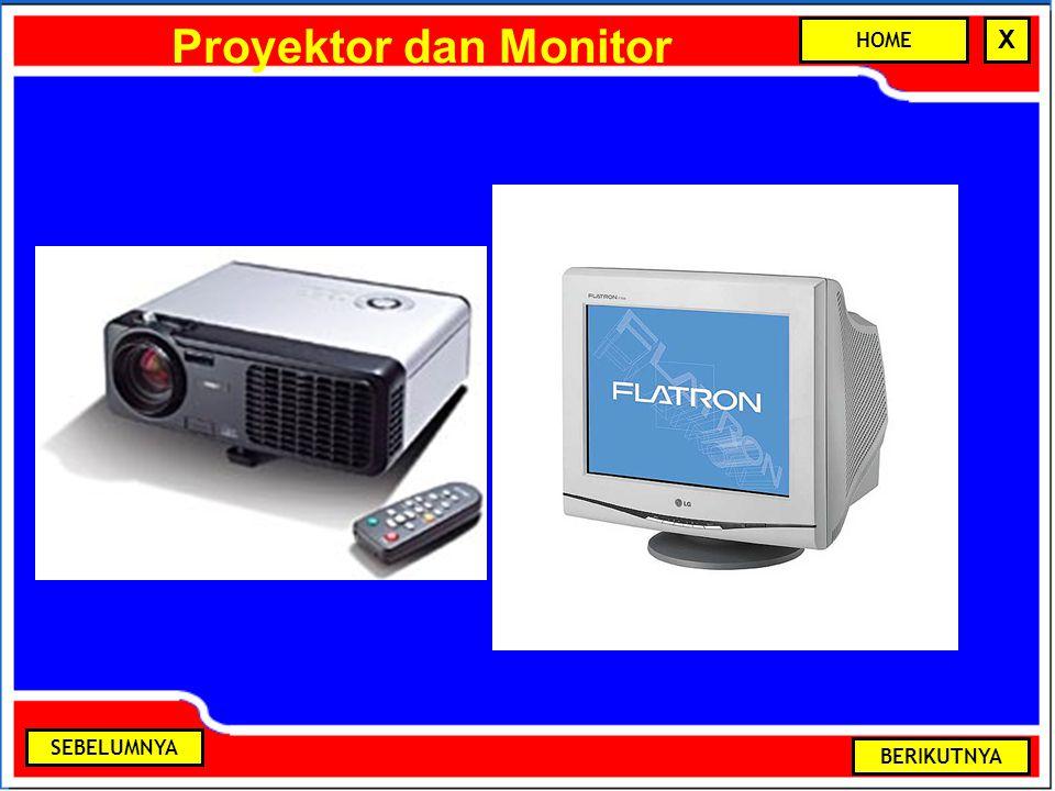 Proyektor dan Monitor BERIKUTNYA SEBELUMNYA HOME X
