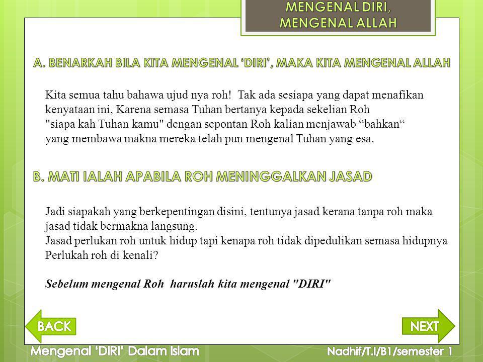 Syeikh Ahmad Arifin berpendapat bahwa setiap yang ada pasti dapat dikenal dan hanya yang tidak ada yang tidak dapat dikenal.