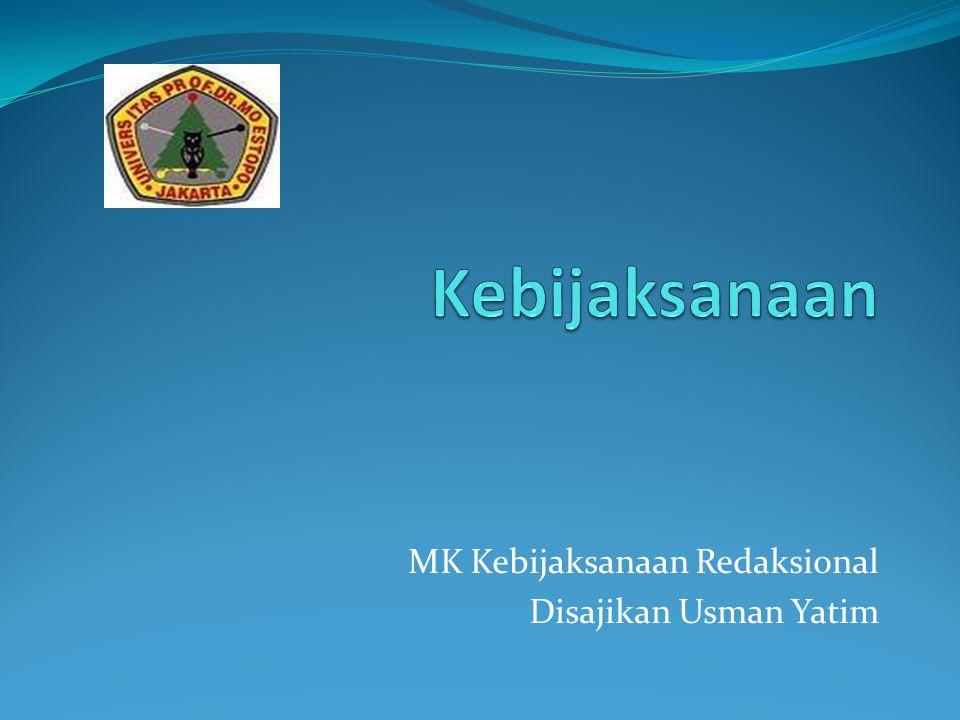 MK Kebijaksanaan Redaksional Disajikan Usman Yatim