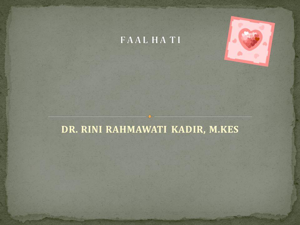 DR. RINI RAHMAWATI KADIR, M.KES