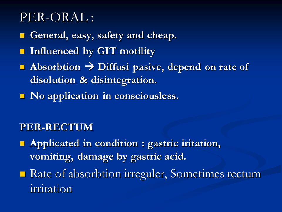 PER-ORAL : General, easy, safety and cheap.General, easy, safety and cheap.