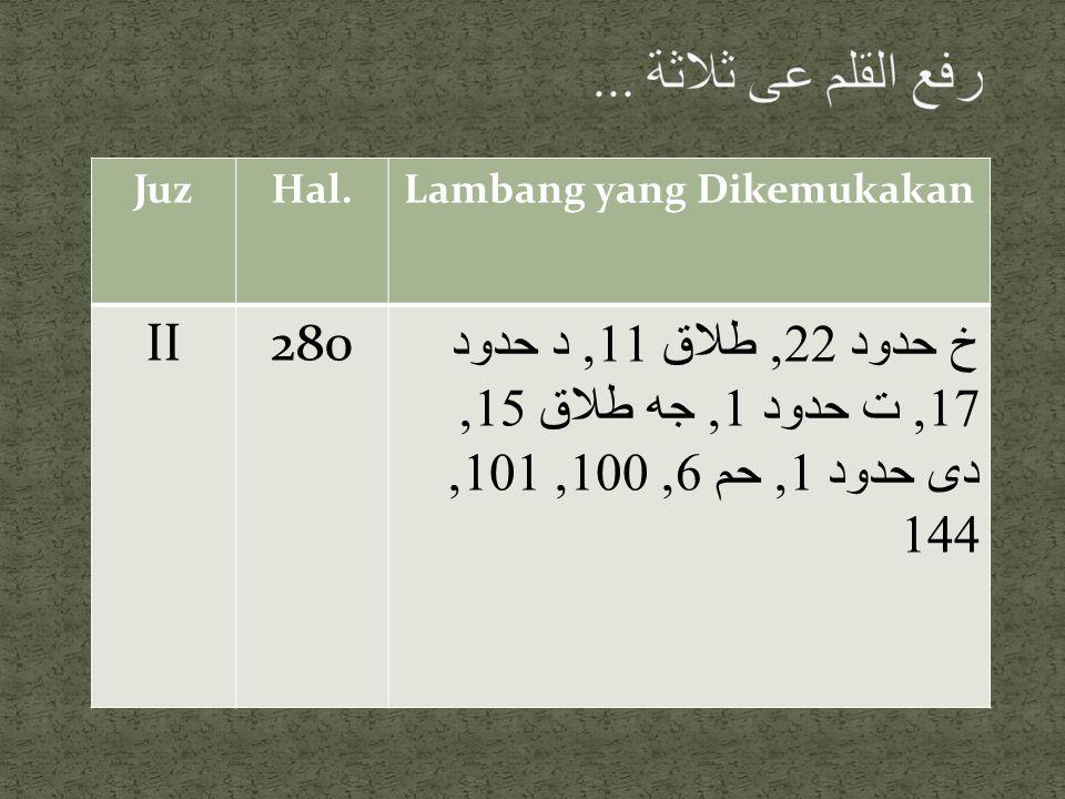 JuzHal.Lambang yang Dikemukakan II280 خ حدود 22, طلاق 11, د حدود 17, ت حدود 1, جه طلاق 15, دى حدود 1, حم 6, 100, 101, 144
