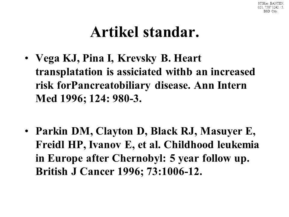 Organisasi sebagai penulis.The Cardiac Society of Autralia and New Zealand.