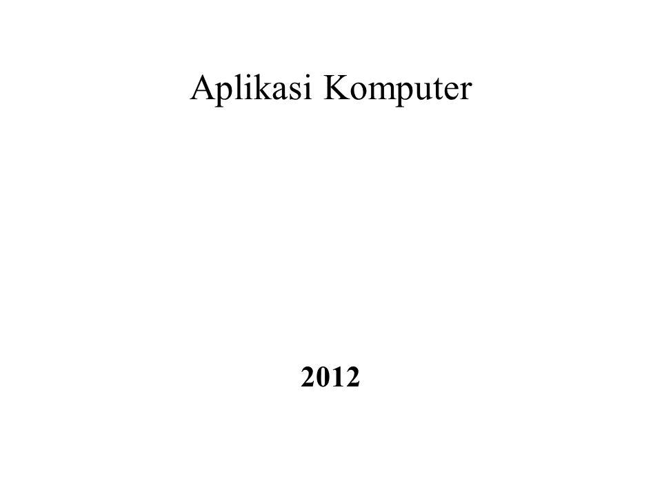Aplikasi Komputer 2012