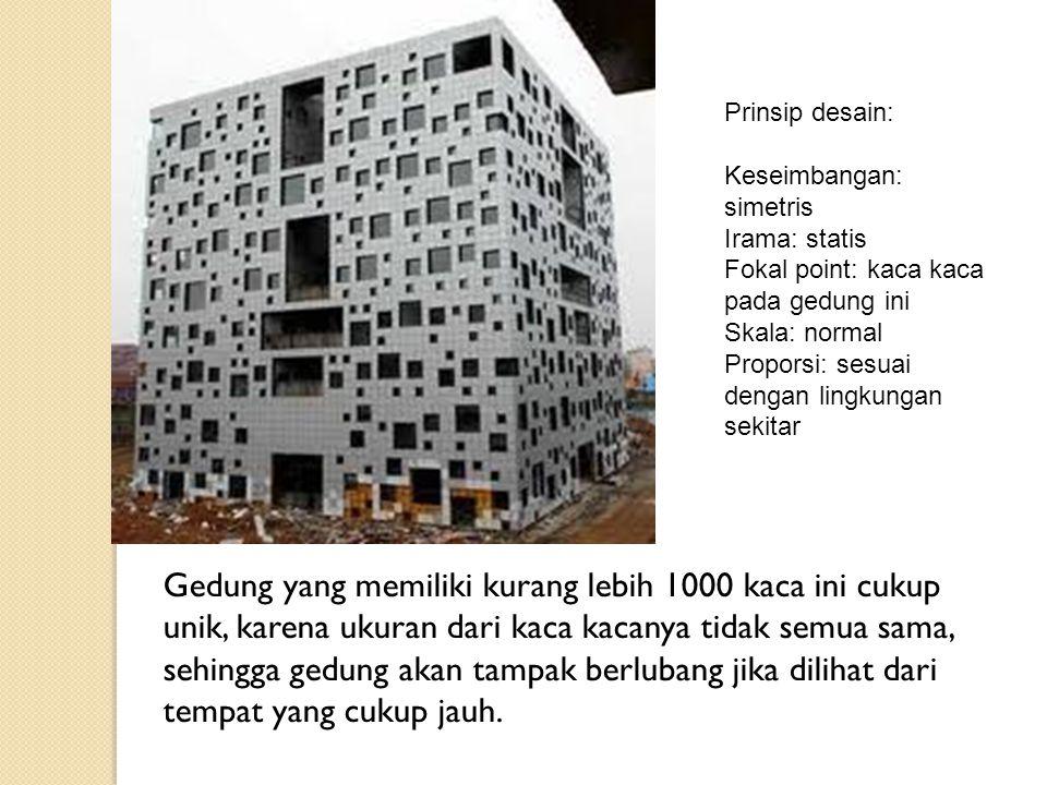 Gedung yang memiliki kurang lebih 1000 kaca ini cukup unik, karena ukuran dari kaca kacanya tidak semua sama, sehingga gedung akan tampak berlubang ji