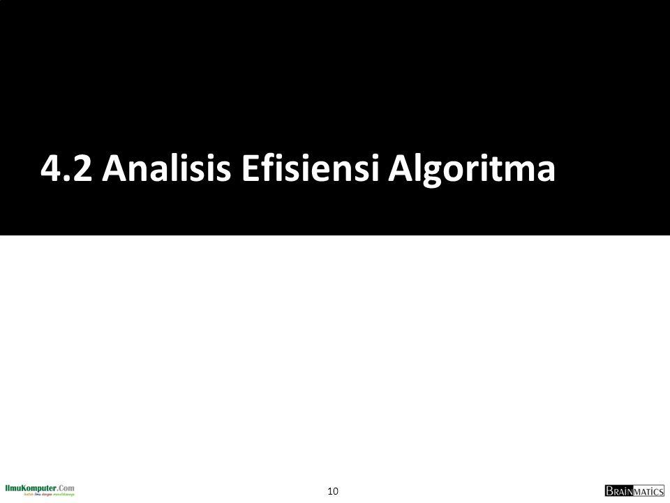 10 4.2 Analisis Efisiensi Algoritma