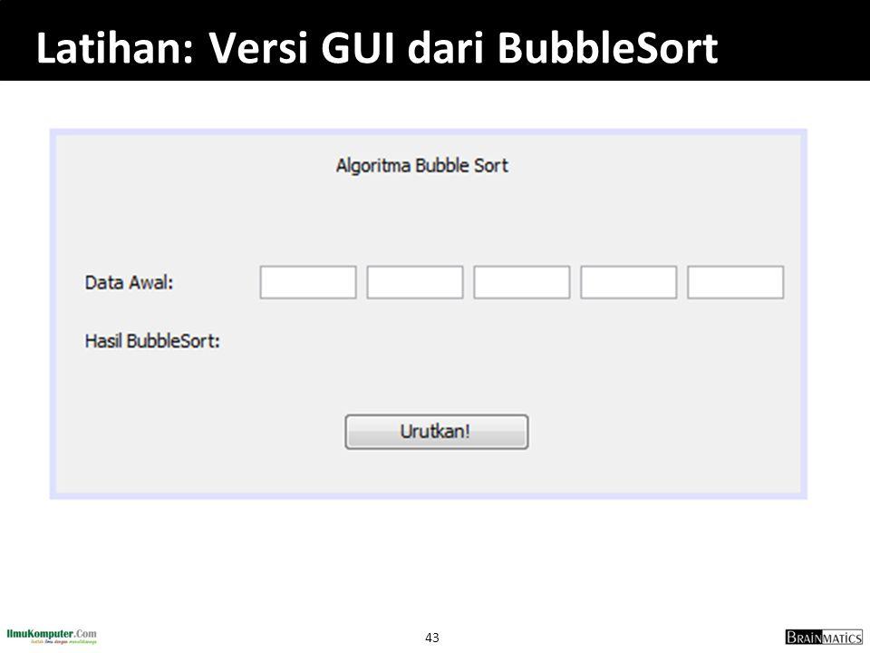 43 Latihan: Versi GUI dari BubbleSort