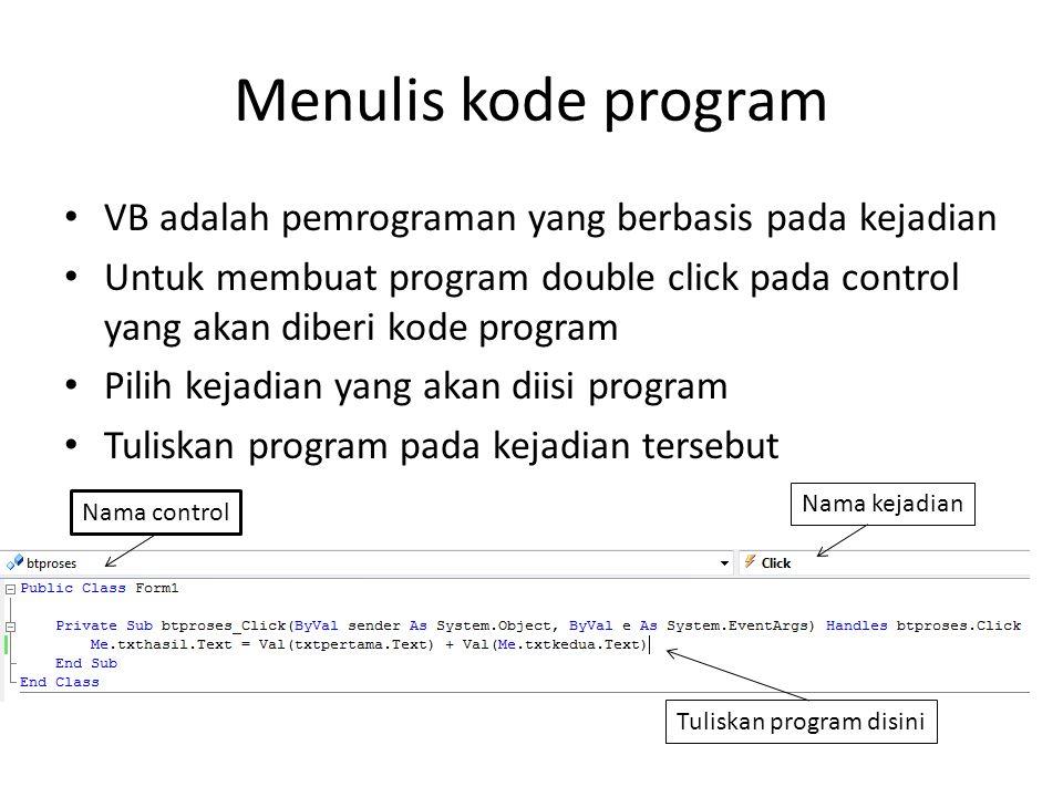 Control / Obyek Dasar Adalah control yang umum / sering digunakan dalam pembuatan program