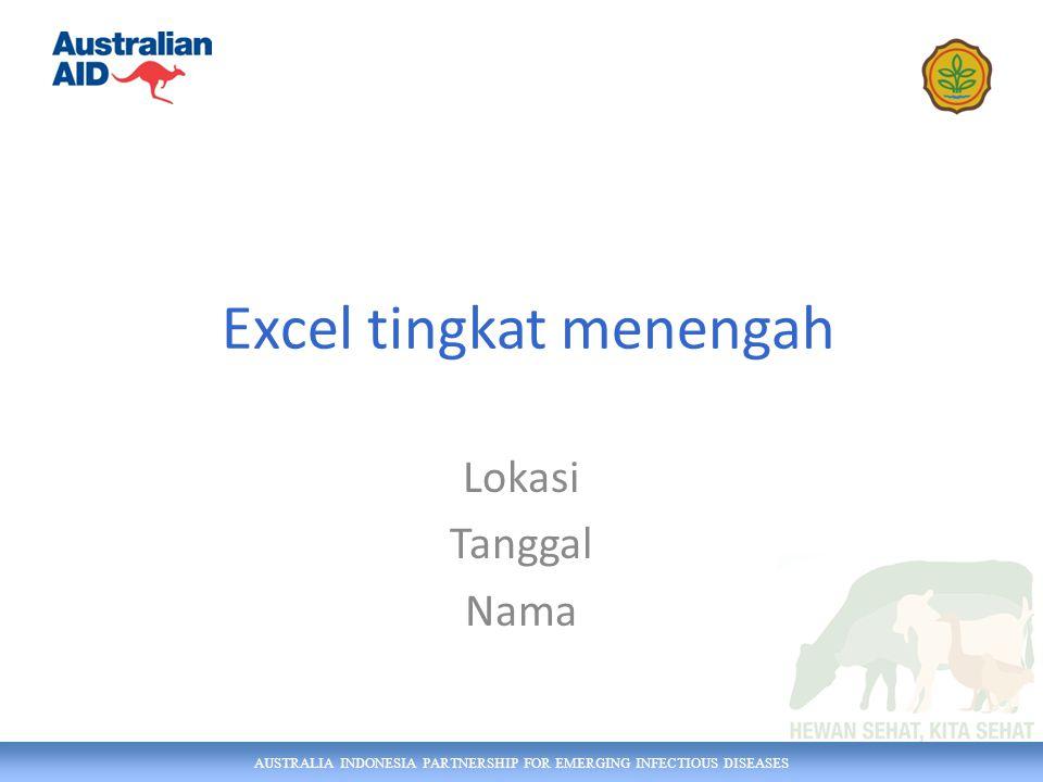 AUSTRALIA INDONESIA PARTNERSHIP FOR EMERGING INFECTIOUS DISEASES Teks proper lower upper left right mid trim len rept Concatenate (penautan) – menggunakan & 52
