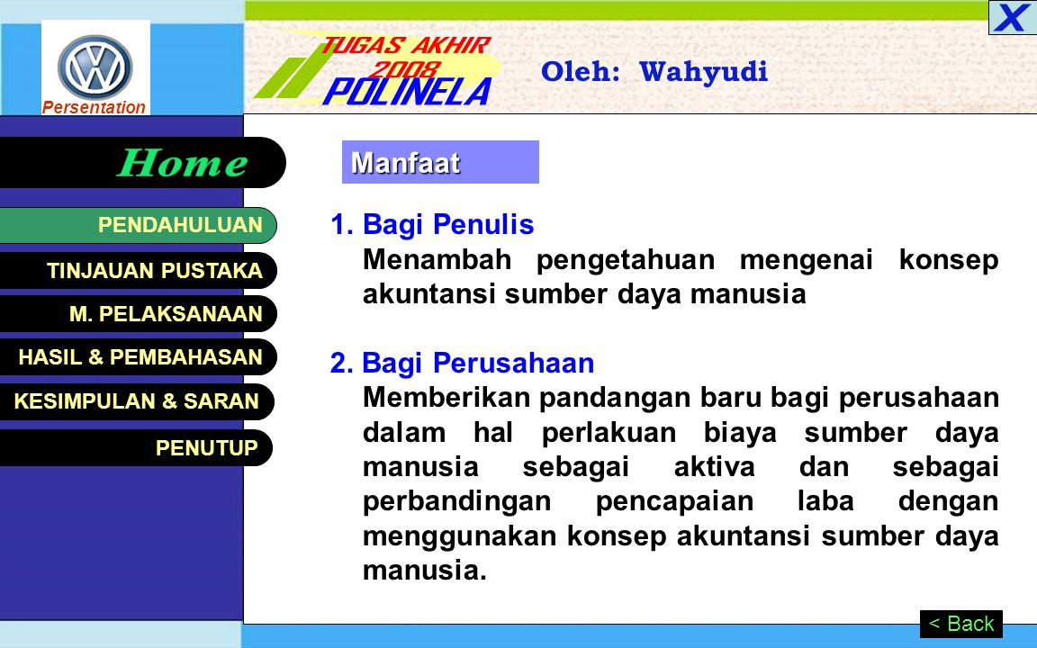 Persentation HASIL & PEMBAHASAN Oleh: Wahyudi Next >< Back Perbandingan laba bersih th 2003 s.d th 2005 Keterangan Laba Tahun 2003 (Rp.)2004 (Rp.)2005 (Rp.) Akt.