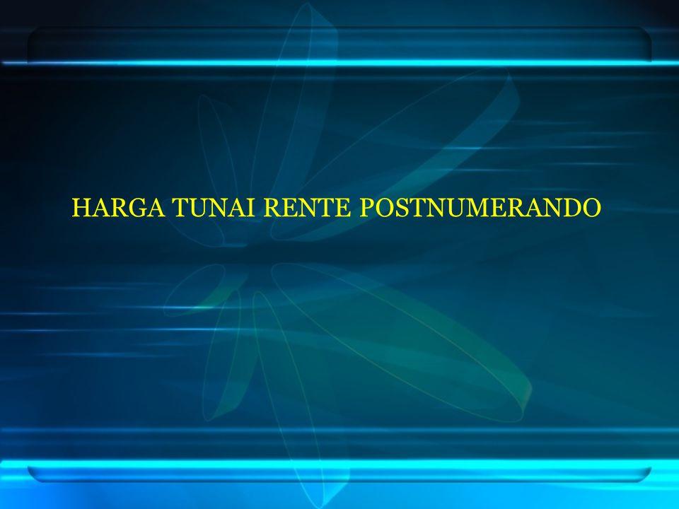 HARGA TUNAI RENTE POSTNUMERANDO