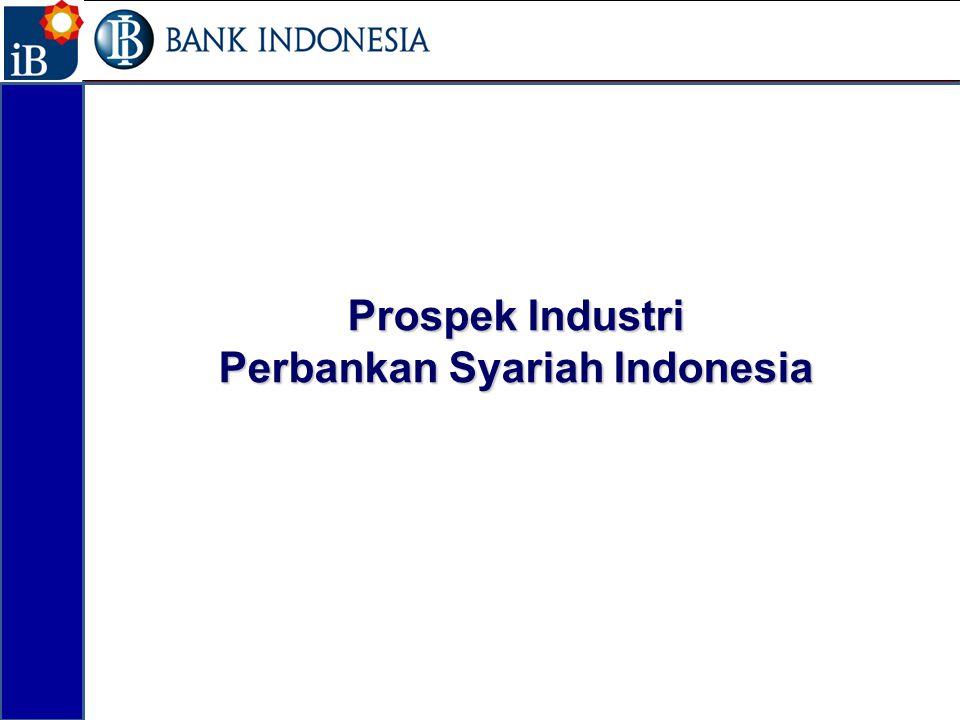 Prospek Industri Perbankan Syariah Indonesia 13