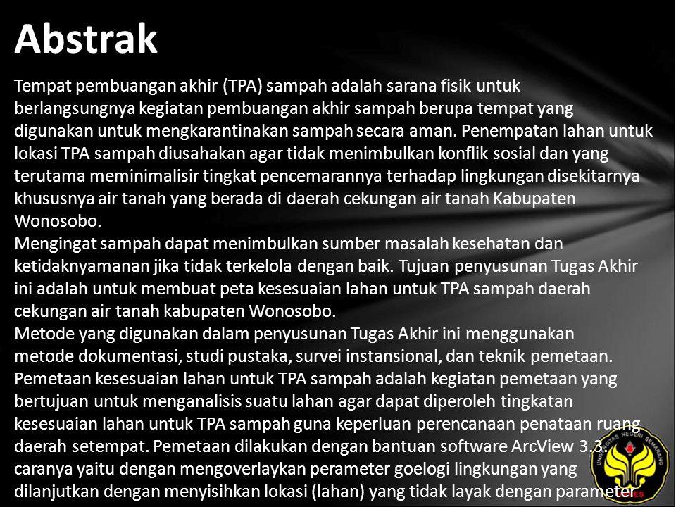 Kata Kunci Pemetaan Kesesuaian Lahan, TPA Sampah, Daerah Cekungan Air Tanah Kabupaten Wonosobo