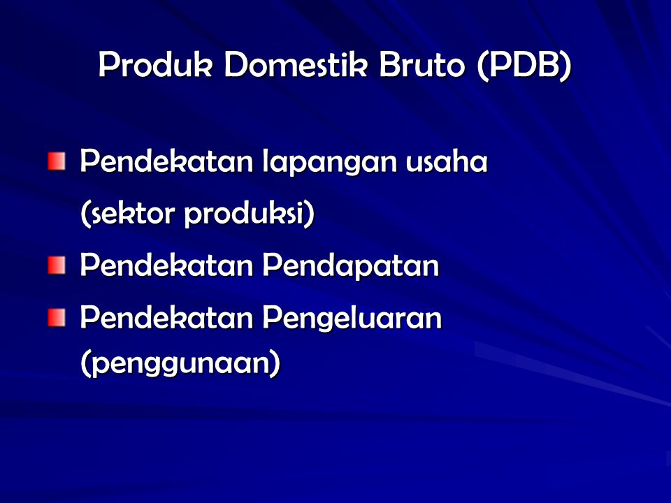 Produk Domestik Bruto (PDB)