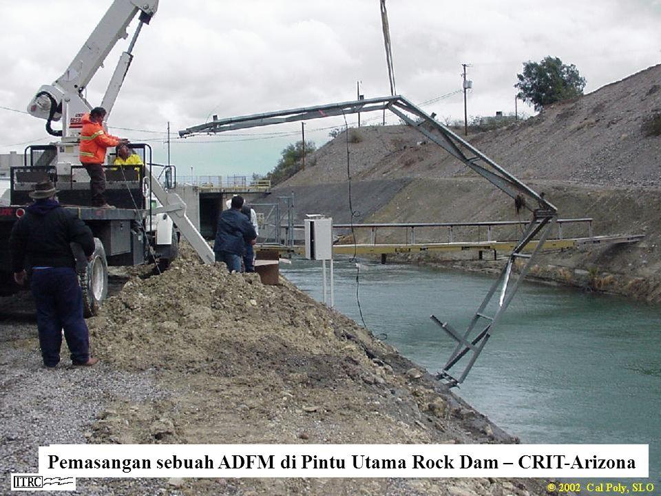 Pemasangan sebuah ADFM di Pintu Utama Rock Dam – CRIT-Arizona