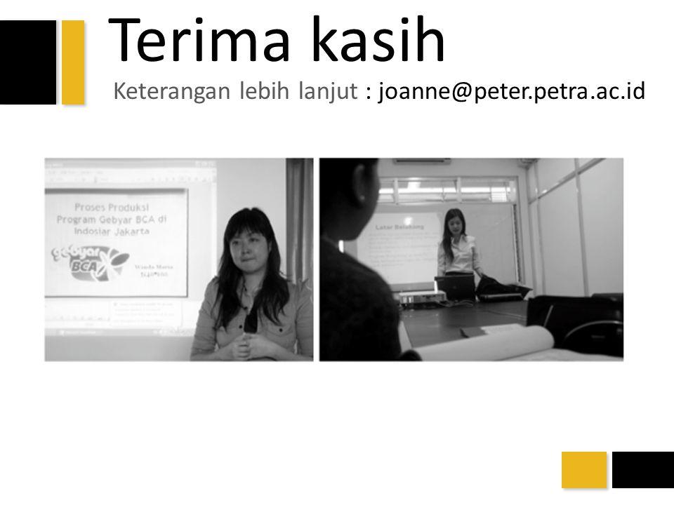 Keterangan lebih lanjut : joanne@peter.petra.ac.id Terima kasih