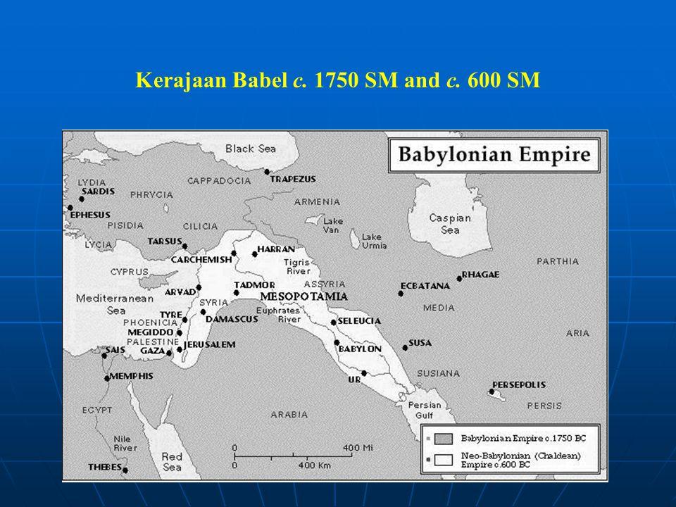 Kerajaan Babel c. 1750 SM and c. 600 SM