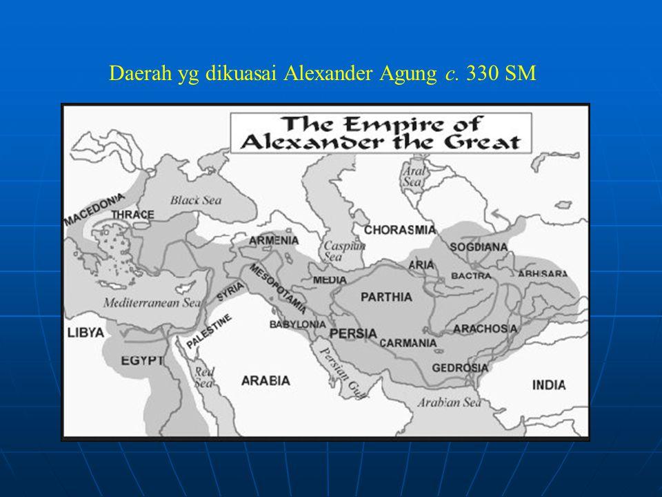 Daerah yg dikuasai Alexander Agung c. 330 SM