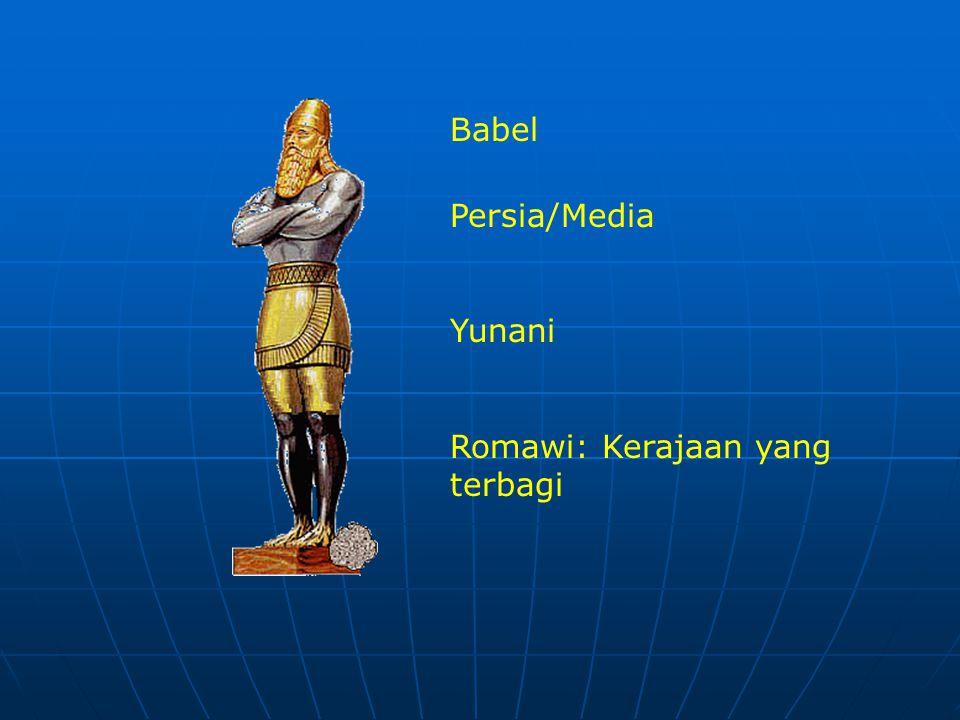Babel Persia/Media Yunani Romawi: Kerajaan yang terbagi