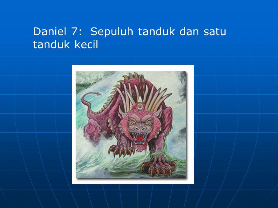 Daniel 7: Sepuluh tanduk dan satu tanduk kecil