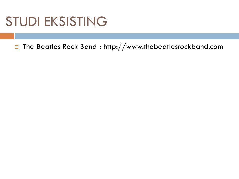 STUDI EKSISTING  The Beatles Rock Band : http://www.thebeatlesrockband.com Penjelasan: sebuah website yang terdapat teknik parallax pada bagian heade