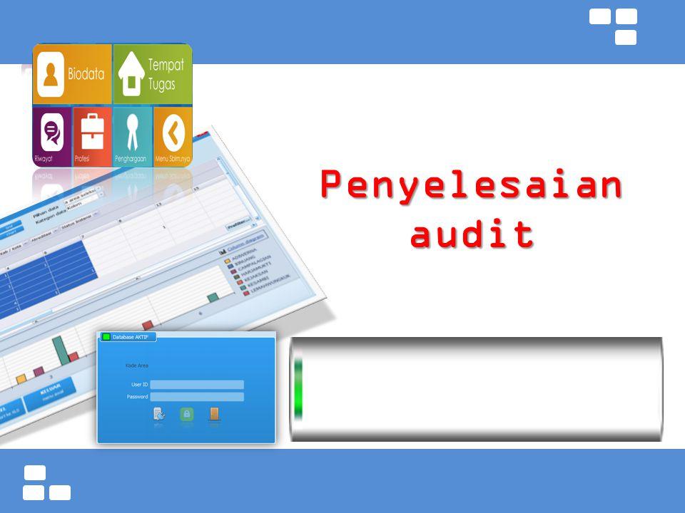 Kementerian Pendidikan dan Kebudayaan Badan PSDMPK dan PMP Penyelesaian audit