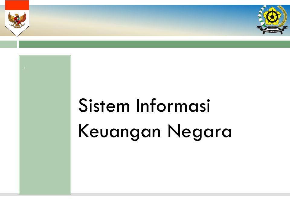 . Sistem Informasi Keuangan Negara