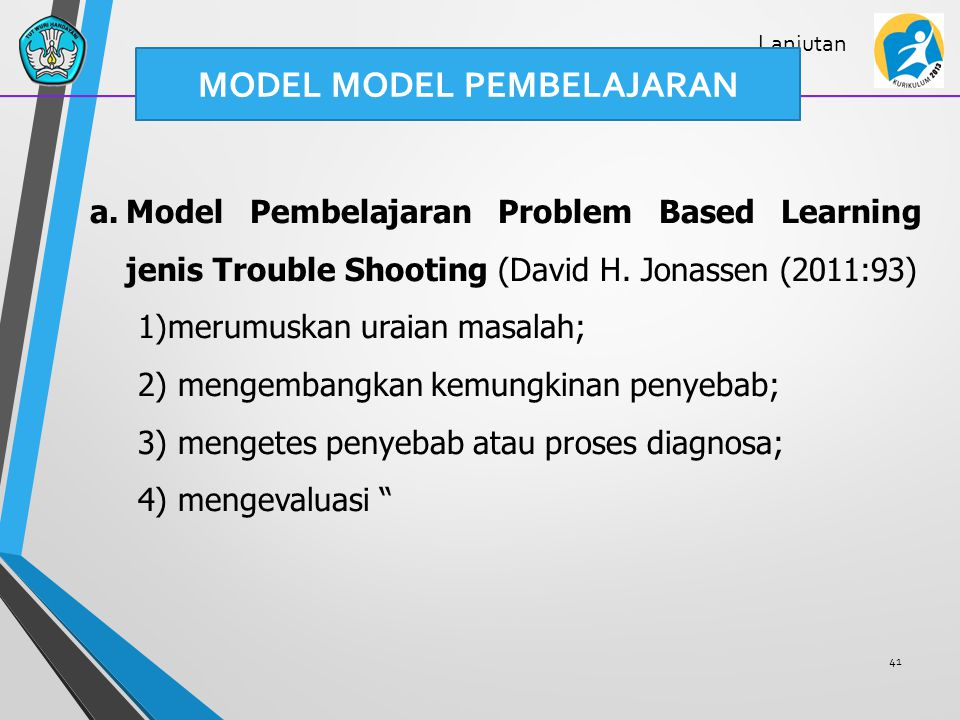 42 Model Pembelajaran Project Based Learning 1)Penentuan Pertanyaan Mendasar (Start With the Essential Question).